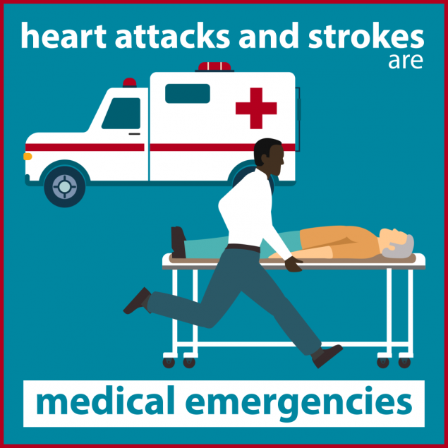 Heart attacks and strokes are medical emergencies.