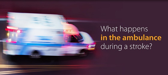 What happens in the ambulance during stroke?
