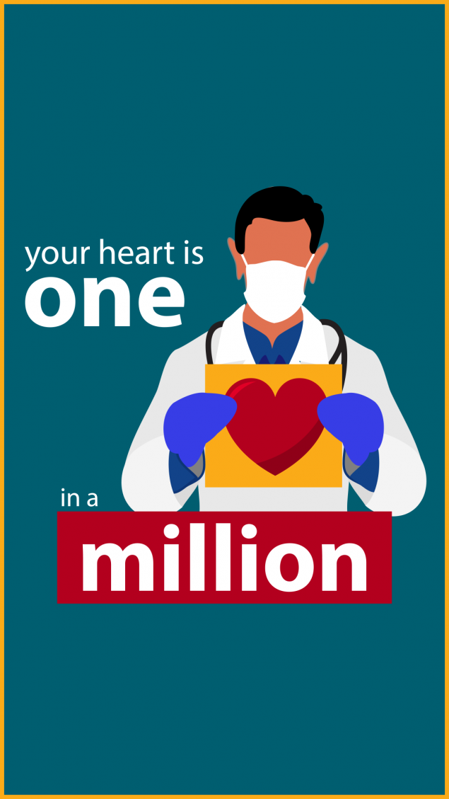 Your heart is one in a million.