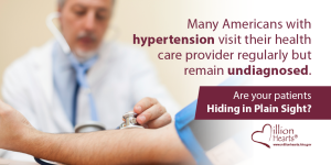 Man getting his blood pressure checked by his doctor. Image text: Many Americans with hypertension visit their health care provider regularly but remain undiagnosed. Are your patients hiding in plain sight?