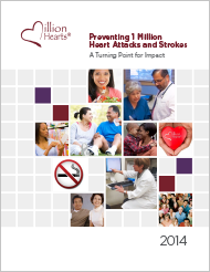Cover of Preventing 1 Million Heart Attacks and Strokes: A Turning Point for Impact