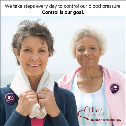 Picture of two older women exercising with the caption We Take Steps Every Day to Control Our Blood Pressure. Control is Our Goal. millionhearts.hhs.gov/abouthds/blood_pressure.html