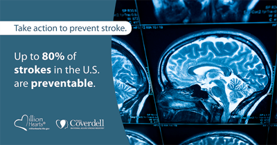 Take action to prevent stroke. Up to 80% of strokes in the US are preventable. #StrokeMonth