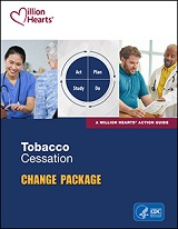 Tobacco Cessation Change Package.