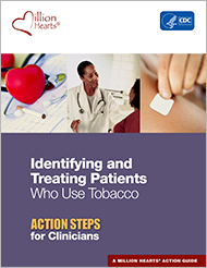 Identifying and Treating Patients who use Tobacco Action Steps for Clinicians